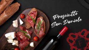 Read more about the article Care este cea mai bună băutură pentru Prosciutto San Daniele?