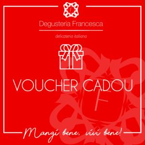 Voucher Cadou Degusteria Francesca